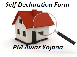 Self Declaration form under PM Awas Yojana
