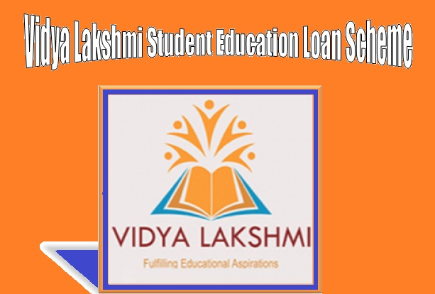 Vidya Lakshmi Student Education Loan Scheme