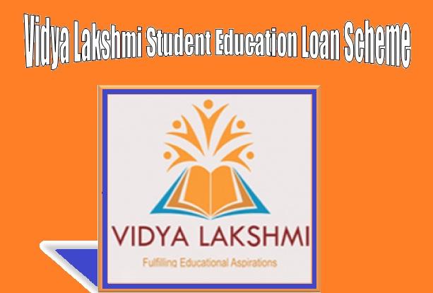 Vidya Lakshmi Student Education Loan Scheme