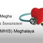 (mhis.nic.in) Megha Health Insurance Scheme (MHIS) Meghalaya – Check Beneficiary list, Hospital List, Online Registration @mhis.nic.in/