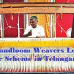 Handloom Weavers Loan Waiver Scheme in Telangana