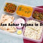Atal Jan Aahar Yojana in Delhi – To serve Lunch Thali at Rs 10.