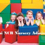 Delhi Nursery Admission 2018-19 Online Schedule and Last date
