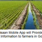 Jai Kisaan Mobile App will Provide Crop Information to farmers in Goa