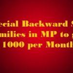 Special Backward ST Families in MP to get Rs 1000 per Month