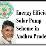 Energy Efficient Solar Pump Scheme in Andhra Pradesh for Farmers