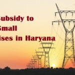 Power Subsidy to Micro, Small Enterprises in Haryana