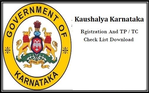 Kaushalya Karnataka Yojana Registration TP And TC Check List Download