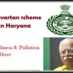 Parivartan scheme launched in Haryana Cleanliness & Pollution Free Drive