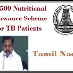 Rs 500 Nutritional Allowance Scheme for TB Patients in Tamil Nadu