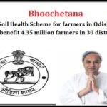 """Bhoochetana"" Soil Health Scheme for Farmers in Odisha"