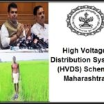 High Voltage Distribution System (HVDS) Scheme for Power Supply to farmers in Maharashtra