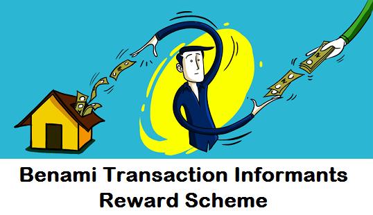 Benami Transaction Informants Reward Scheme