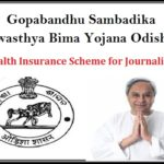 Gopabandhu Sambadika Swasthya Bima Yojana | Health Insurance Scheme for Journalists Odisha