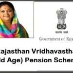 Rajasthan Vridhavastha (Old Age) Pension Scheme 2018