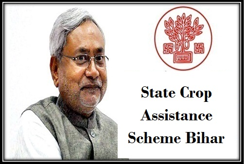 State Crop Assistance Scheme in Bihar