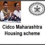 Cidco Housing Scheme LotteryMaharashtra under PM Awas Yojana