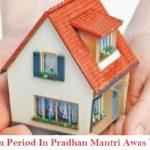 Lock-in Period Under Pradhan Mantri Awas Yojana