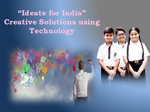 Ideate For India – Creative Solution Using Technology